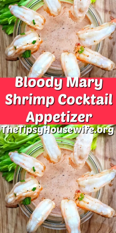 Bloody Mary Shrimp Cocktail Appetizer